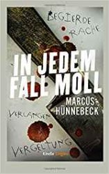In jedem Fall Moll - Marcus Hünnebeck